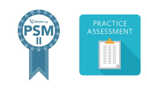 professional scrum master ii psm ii practice assessment