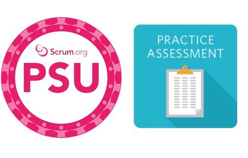 Professional Scrum With User Experience (PSU) Practice Assessment
