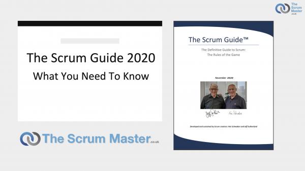 Scrum Guide 2020 Update (TheScrumMaster.co.uk)