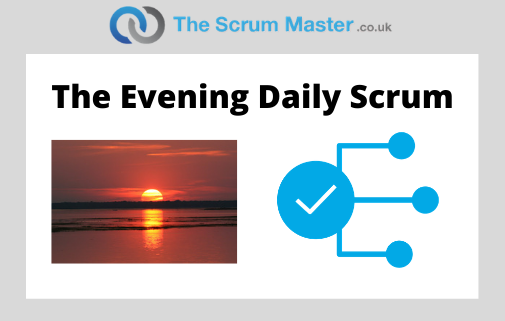 The Evening Daily Scrum