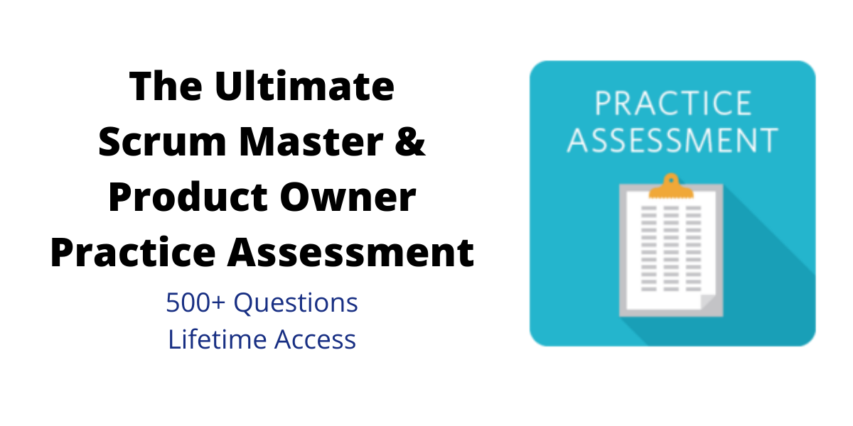 Ultimate Scrum Master & Product Owner Practice Assessment