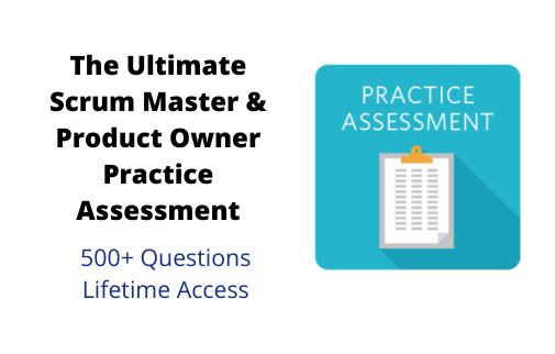 The Ultimate Scrum Master & Product Owner Practice Assessment