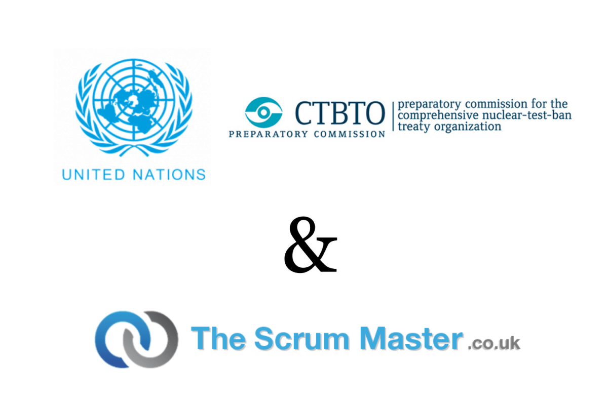 United Nations Comprehensive Nuclear Test Ban Treaty Organisation (CTBTO) & TheScrumMaster.co.uk