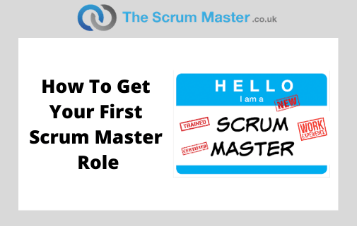 How do I get my first Scrum Master job?