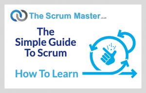The Simple Guide To Scrum - How To Learn