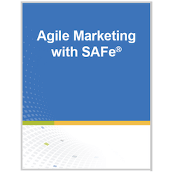 Agile Marketing with SAFe